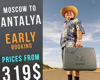 MOSCOW TO ANTALYA EARLY BOOKING